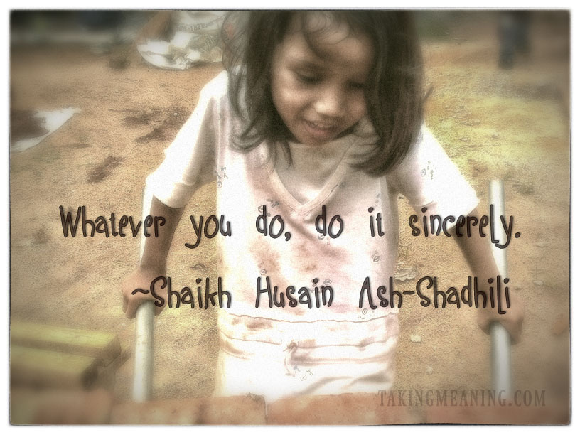 islam-image-quote-IQ2-sincerity-shaikh-husain-shadhili